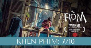 Review phim Ròm: Chân thật đến bế tắc