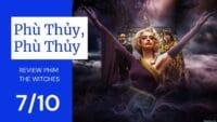 Banner bài rview phim The Witches (Phù Thủy, Phù Thủy)