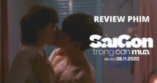 Review phim Sài Gòn Trong Cơn Mưa: Bạn chọn hạnh phúc hay giàu có?