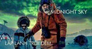 Banner review phim The Midnight Sky (Lấp Lánh Trời Đêm)