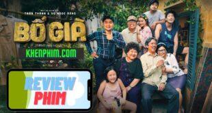 Review phim Bố Già: Hãy là một người con tốt
